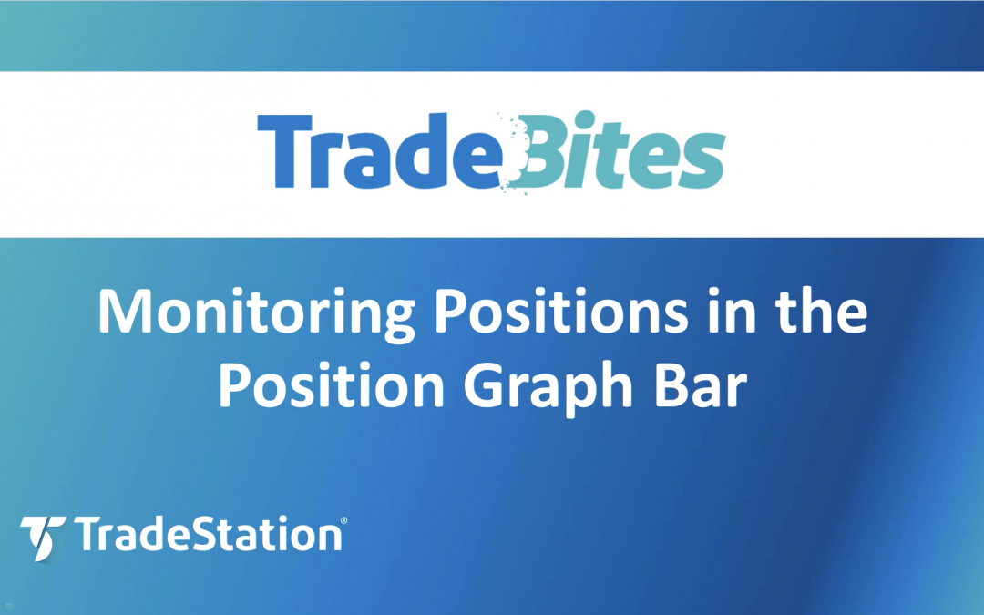 Monitoring Positions in the Position Graph Bar