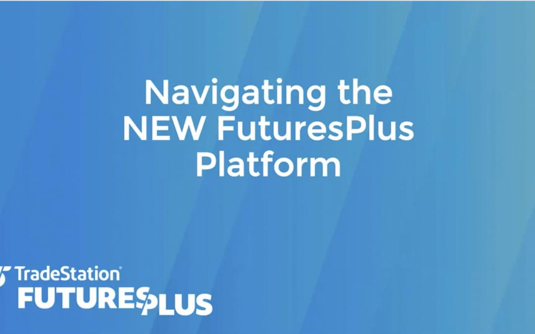 Navigating the FuturesPlus Platform