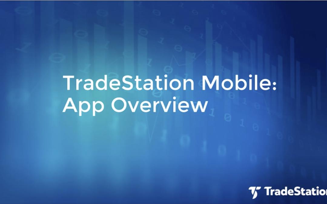 TradeStation Mobile Essentials