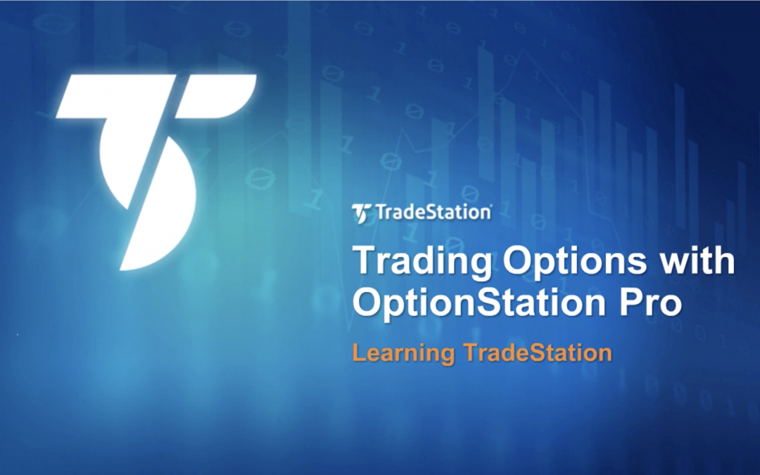 Trading Options with OptionStation Pro