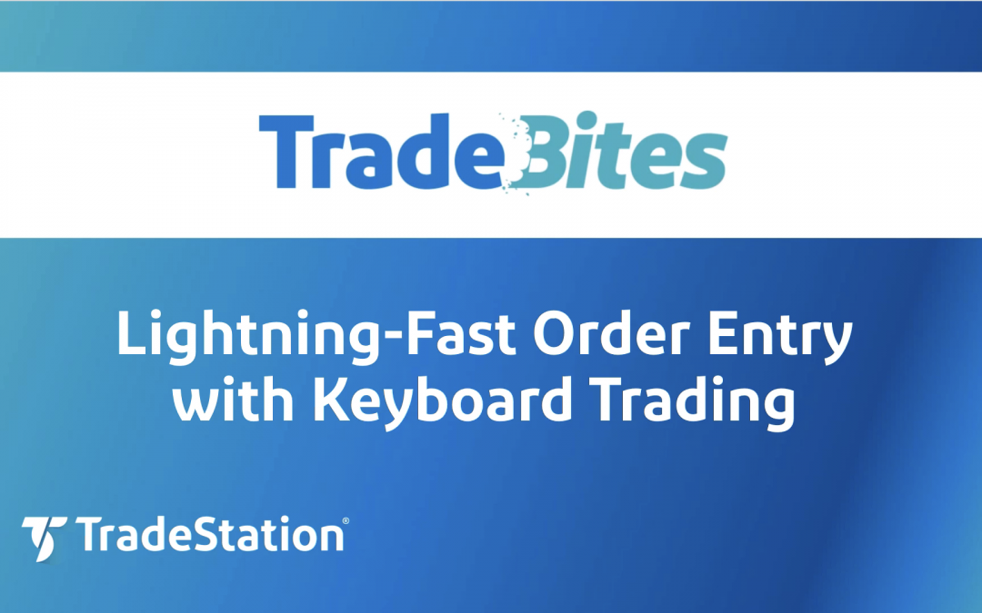 Order Entry with Keyboard Trading
