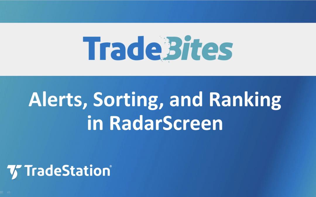 RadarScreen Alerts, Sorting, and Ranking