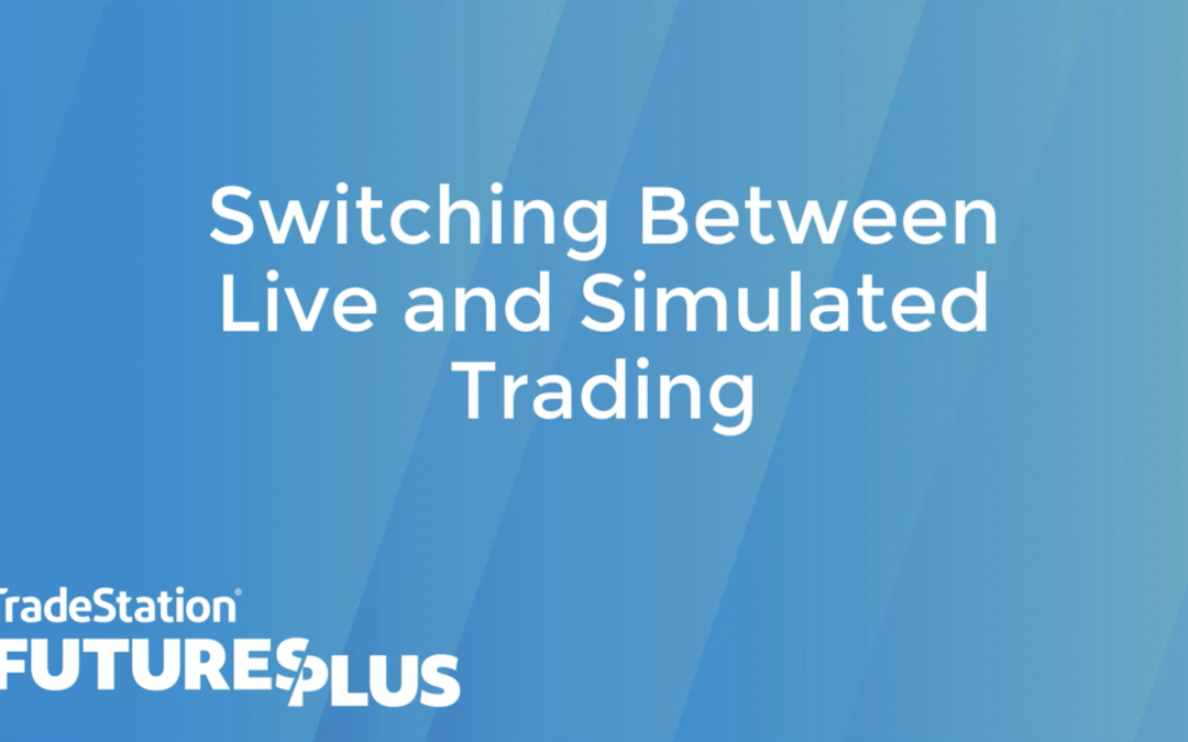 Switching Between Live & Simulated Trading