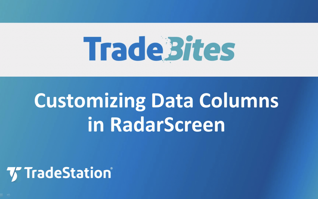 Customizing Data Columns in RadarScreen