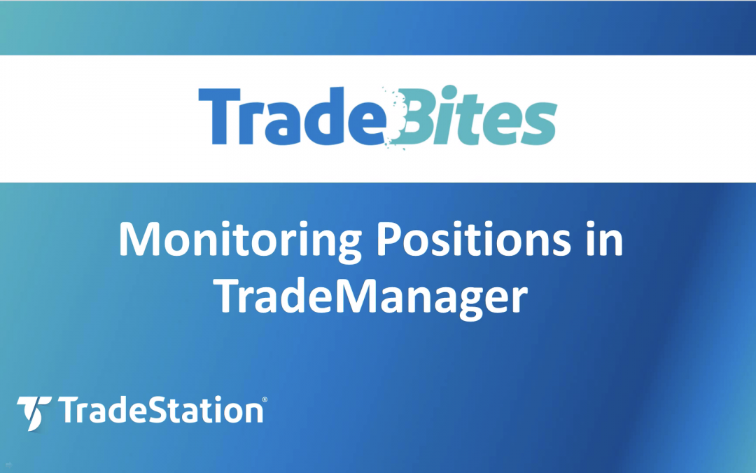 Monitor Positions in TradeManager