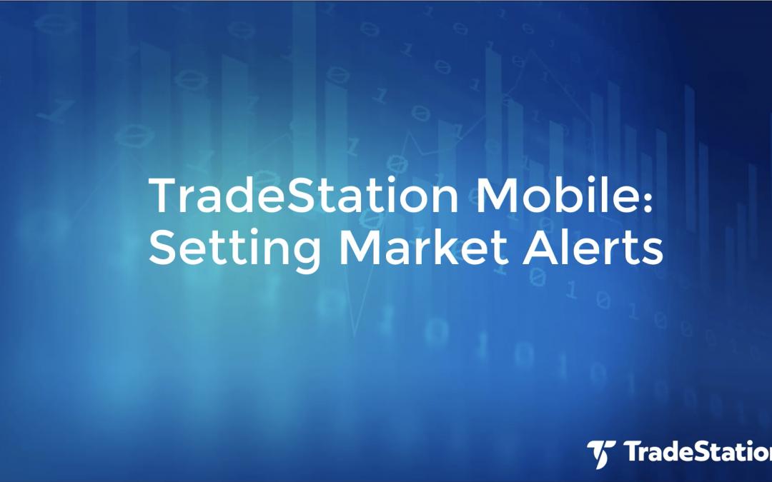 Setting Market Alerts