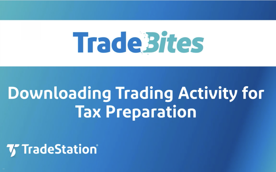 Downloading Trading Activity for Tax Preparation