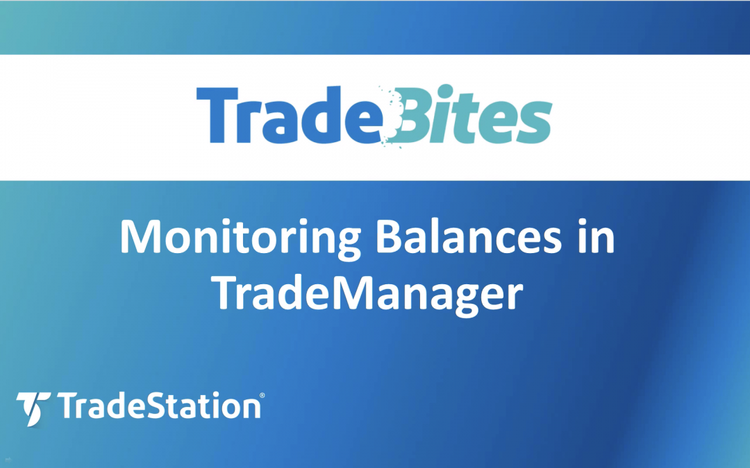 Monitor Balances in TradeManager