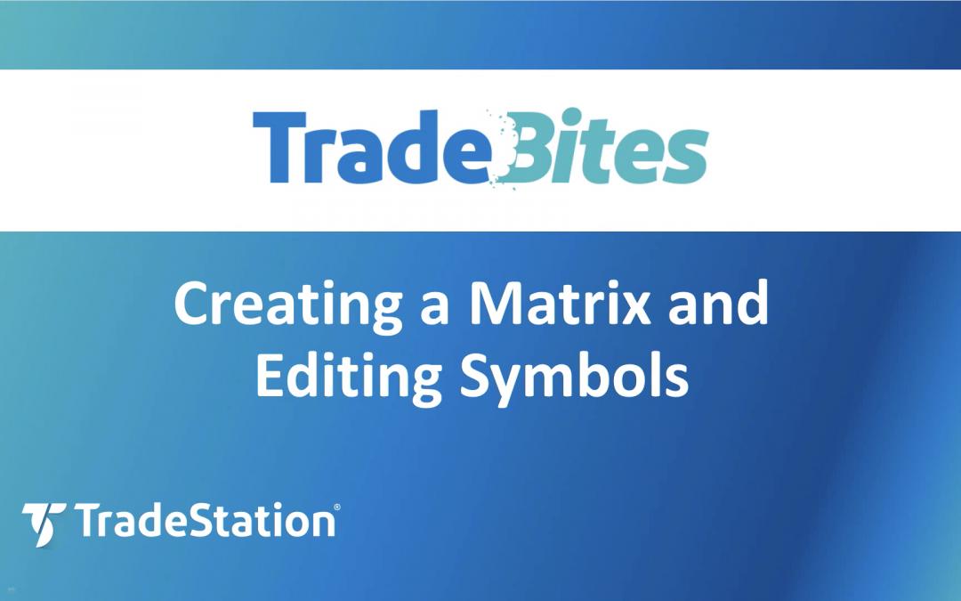 Creating a Matrix and Editing Symbols