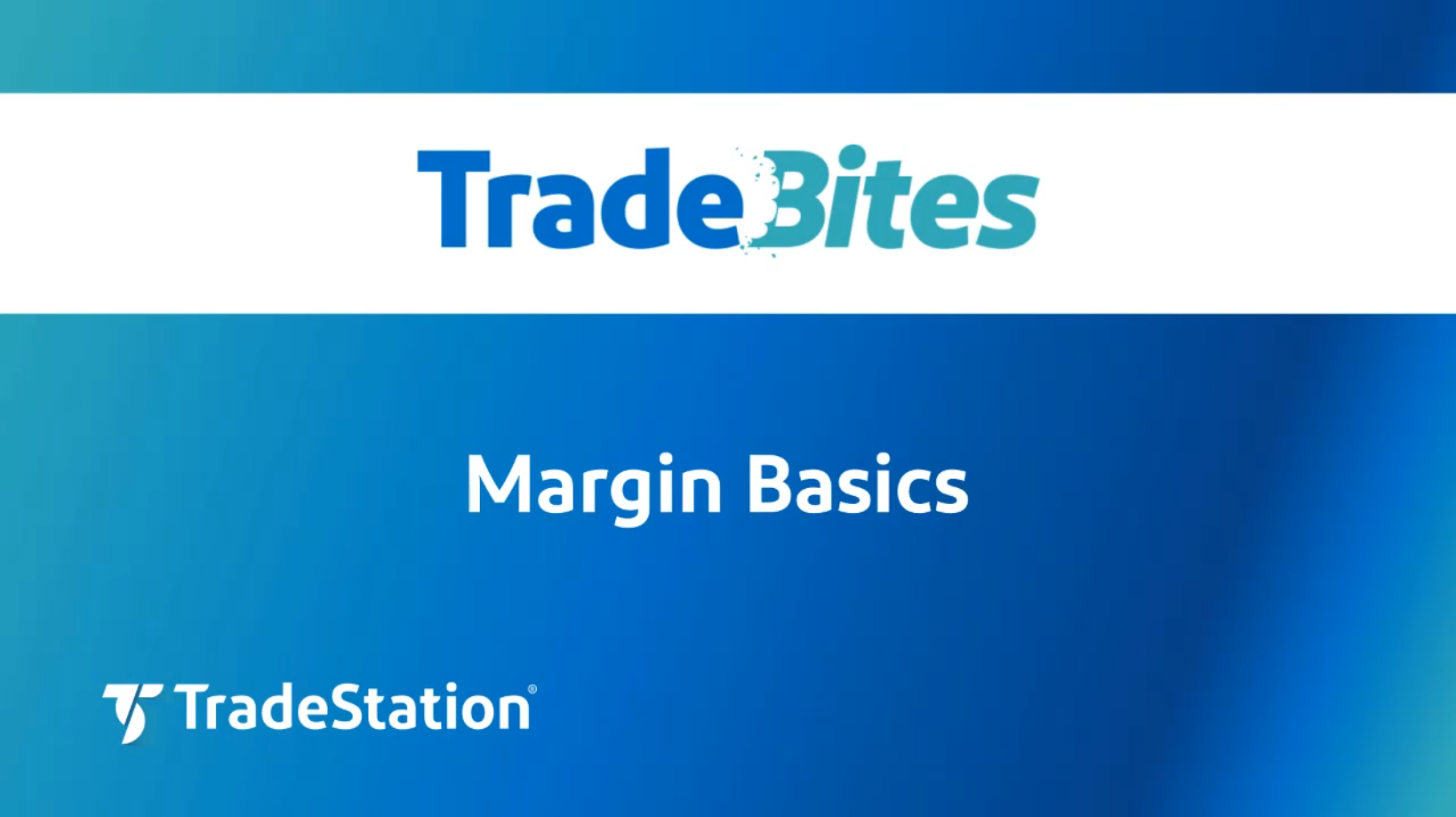 Margin Basics