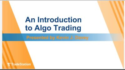 """An Introduction to Algo Trading"" with Kevin J. Davey"