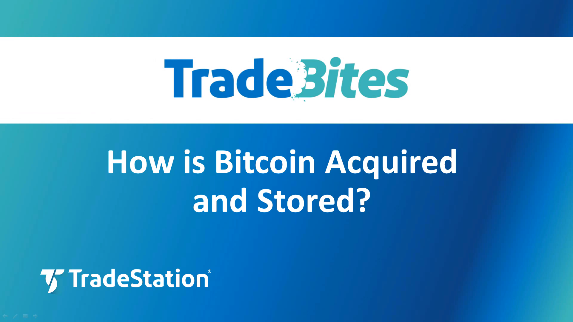 How is Bitcoin Acquired and Stored?