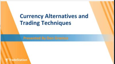 Currency Alternatives and Trading Techniques