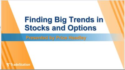 """Finding Big Trends in Stocks and Options"" with Price Headley"