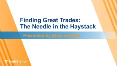 """Finding Great Trades: The Needle in the Haystack"" with Dean Jenkins"