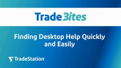 Finding TradeStation Desktop Help Quickly and Easily