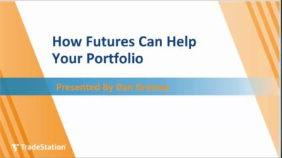 How Futures Can Help Your Portfolio