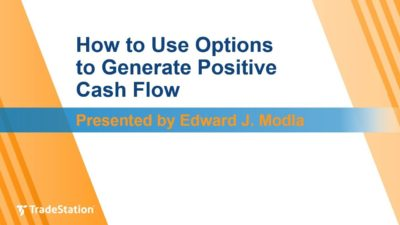 """How to Use Options to Generate Positive Cash Flow"" with Edward J. Modla"