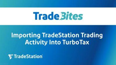 Importing TradeStation Trading Activity Into TurboTax