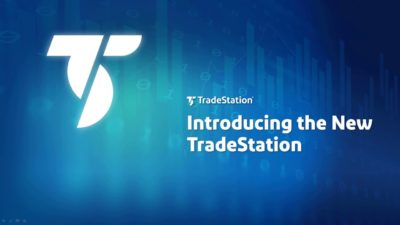 Introducing the New TradeStation