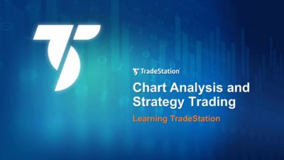 Learning TradeStation - Chart Analysis and Strategy Trading
