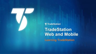 Learning TradeStation Web and Mobile
