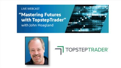 Mastering Futures with TopstepTrader - 5/20/2019