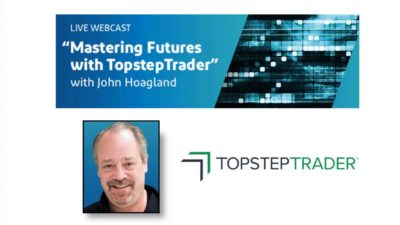 Mastering Futures with TopstepTrader - 5/6/2019