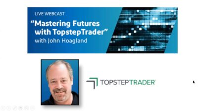 Mastering Futures with TopstepTrader - 6/4/19