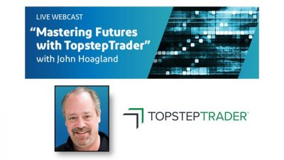 Mastering Futures with TopstepTrader - 9/23/2019