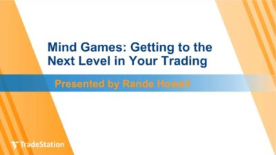 """Mind Games: Getting to the Next Level in Your Trading"" with Rande Howell"