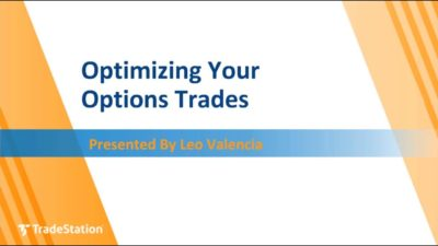 Optimizing Your Options Trades