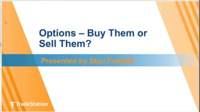 Options – Buy Them or Sell Them?