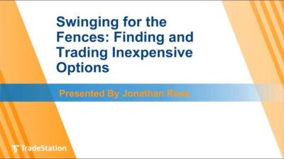 Swinging for the Fences: Finding and Trading Inexpensive Options
