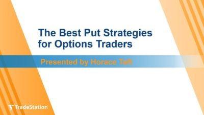 """The Best Put Strategies for Options Traders"" with Horace Taft"
