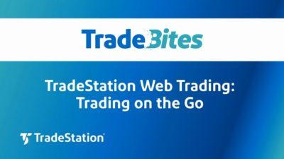 TradeStation Web Trading