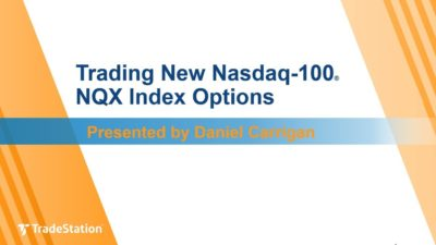 """Trading New Nasdaq-100® NQX Index Options"" with Daniel Carrigan"