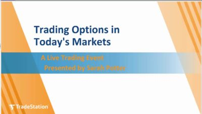 Trading Options in Today's Markets
