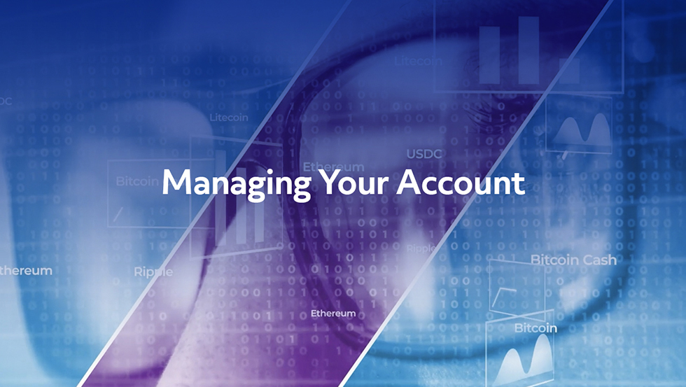 TradeStation Crypto – Managing Your Account